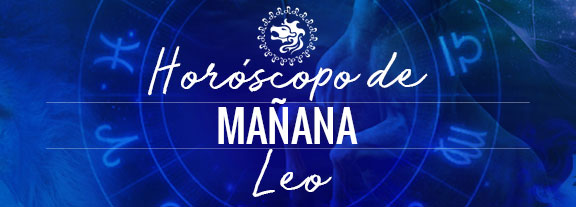 Horóscopo de Leo Mañana